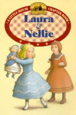 Laura and Nellie (Paperback): Laura Ingalls Wilder