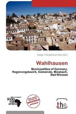 Wahlhausen (Paperback): Indigo Theophanes Dax
