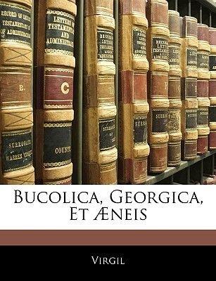 Bucolica, Georgica, Et Aeneis (Latin, Paperback): Virgil