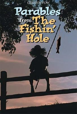 Parables from the Fishin' Hole (Paperback, Study Guide ed.): Thomas Nelson