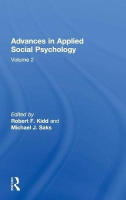 Advances in Applied Social Psychology, Volume 2 (Hardcover): Robert F Kidd