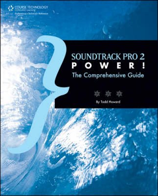 Soundtrack Pro 2 Power! (Paperback): Todd M. Howard