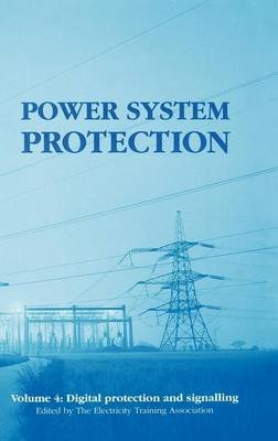 Power System Protection 4 (Electronic book text): Eta Electricity Training Association