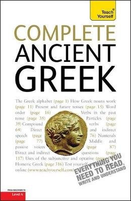 Complete Ancient Greek Beginner to Intermediate Course - A Comprehensive Guide to Reading and Understanding Ancient Greek, with...