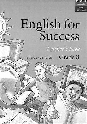 English for Success - Gr 8: Teacher's Book (Paperback): E. Pilbeam, T. Reddy