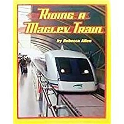 Houghton Mifflin Science California - Ind Bk Lv4 Chp9 Challenge Riding a Maglev Train (Paperback): Houghton Mifflin Company