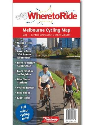 Where to Ride Melbourne Cycling Map (Sheet map, folded):