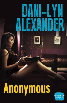 Anonymous (Electronic book text, ePub ed): Dani-Lyn Alexander