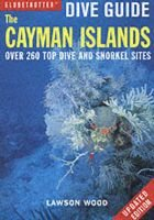 The Cayman Islands (Paperback, 3rd Revised edition): Lawson Wood