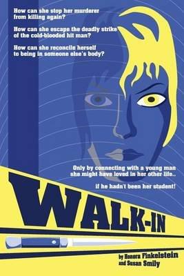 Walk-In (Paperback): Honora Finkelstein, Susan Smily