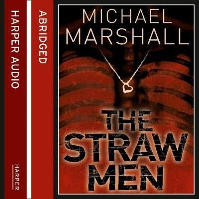 The Straw Men (Abridged, Downloadable audio file, Abridged edition): Michael Marshall