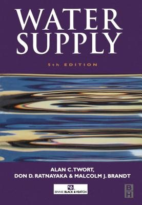 Water Supply (Electronic book text, 5th ed.): Alan Charles Twort, Don D. Ratnayaka, Malcolm J. Brandt