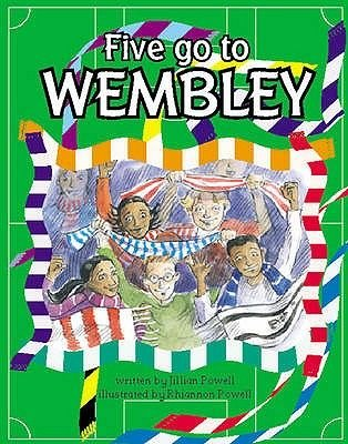 Five Go to Wembley, Book 9 (Paperback): M. Coles, C Hall