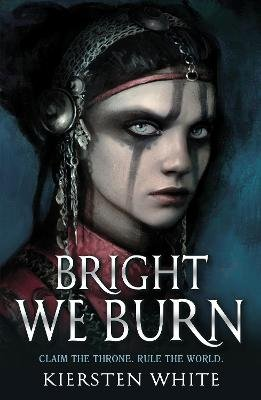 The Conqueror's Trilogy 3: Bright We Burn (Paperback): Kiersten White