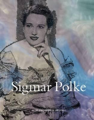 Sigmar Polke (Hardcover): Sigmar Polke