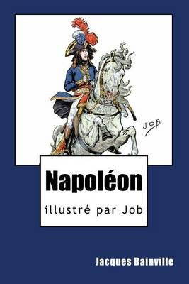 Napoleon (French, Paperback): Jacques Bainville