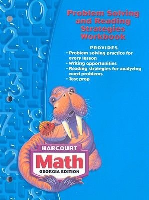 Georgia Harcourt Math: Problem Solving and Reading Strategies Workbook (Paperback, Workbook ed.): Harcourt School Publishers