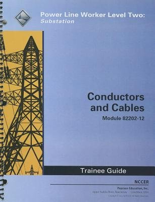 82202-12 Conductors and Cables TG (Paperback): Nccer
