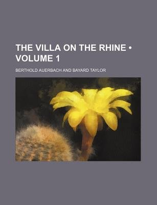 The Villa on the Rhine (Volume 1) (Paperback): Berthold Auerbach