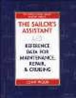 sailor's assistant - reference data for maintenance, repair, and cruising (Hardcover, 1): John Vigor