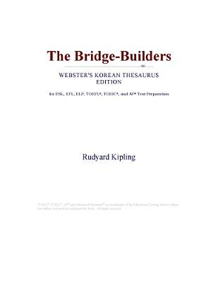 The Bridge-Builders (Webster's Korean Thesaurus Edition) (Electronic book text): Inc. Icon Group International