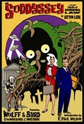 The Soddyssey and Other Tales of Supernatural Law, Volume 2 (Paperback): Batton Lash