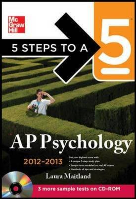 5 Steps to a 5 AP Psychology 2012-2013 (Paperback, 4th Revised edition): Laura Lincoln Maitland