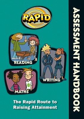 Rapid - Assessment Handbook: the Rapid Route to Raising Attainment (Spiral bound): Rose Griffiths, Dee Reid