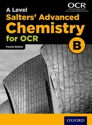 OCR A Level Salters' Advanced Chemistry Student Book (OCR B) (Paperback, 4th Revised edition): University of York