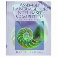 Assembly Language for Intel-Based Computers (Hardcover, 3rd Revised United States ed): Kip R. Irvine