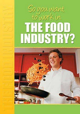 In the Food Industry? (Paperback): Margaret McAlpine