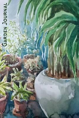 Garden Journal - Container Gardening Watercolor Gardening Journal, Lined Journal, Diary Notebook 6 X 9, 180 Pages (Paperback):...