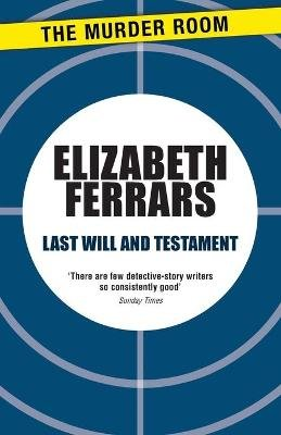Last Will and Testament (Paperback): Elizabeth Ferrars