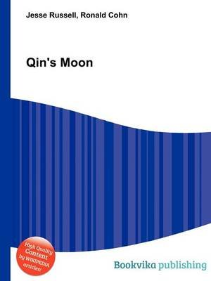 Qin's Moon (Paperback): Jesse Russell, Ronald Cohn