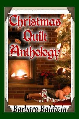 Christmas Quilt Anthology (Electronic book text): Barbara Baldwin