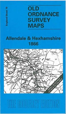 Allendale and Hexhamshire 1866 (Sheet map, folded, Facsimile Of 1866 Ed): Robert Forsythe