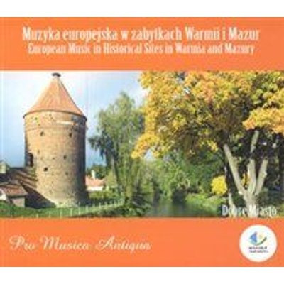 Various Artists - European Music in Historical Sites in Warmia and Mazury (CD): Various Composers, Pro Musica Antiqua, Frederic...