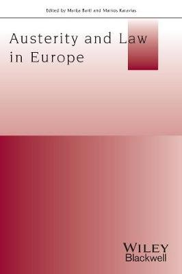 Austerity And Law In Europe (Paperback): Marija Bartl, Markos Karavias