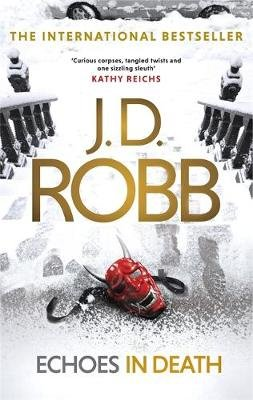 Echoes In Death (Paperback): J. D. Robb