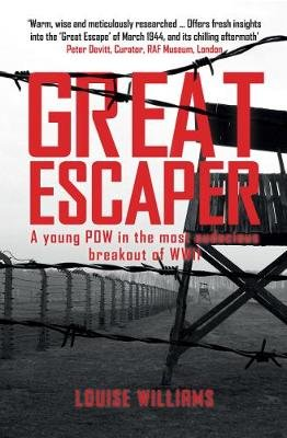 Great Escaper - A young POW in the most audacious breakout of WWII (Paperback): Louise Williams