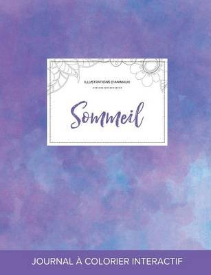 Journal de Coloration Adulte - Sommeil (Illustrations D'Animaux, Brume Violette) (French, Paperback): Courtney Wegner