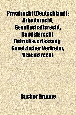 Privatrecht (Deutschland) - Gebrauchsmuster, Allgemeines Gleichbehandlungsgesetz, Einfuhrungsgesetz Zum Burgerlichen...