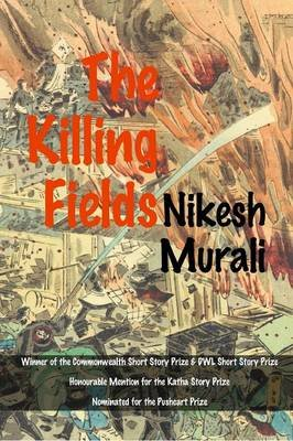 The Killing Fields (Paperback): Nikesh Murali