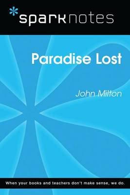 Paradise Lost (Sparknotes Literature Guide) (Electronic book text): Spark Notes, John Milton