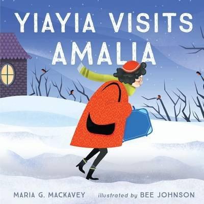 Yiayia Visits Amalia (Paperback): Maria G. MacKavey