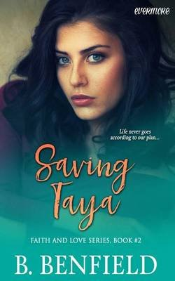 Saving Taya (Paperback): B. Benfield