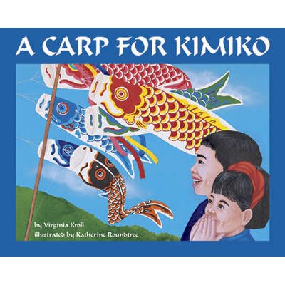 A Carp for Kimiko (Paperback): Virginia Kroll