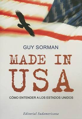 Made In USA - Como Entender A los Estados Unidos (English, French, Spanish, Paperback): Guy Sorman