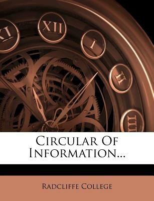 Circular of Information... (Paperback): Radcliffe College