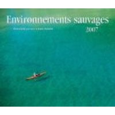 Environnements Sauvages 2007 (French, Calendar): Gary McGuffin, Joanie McGuffin